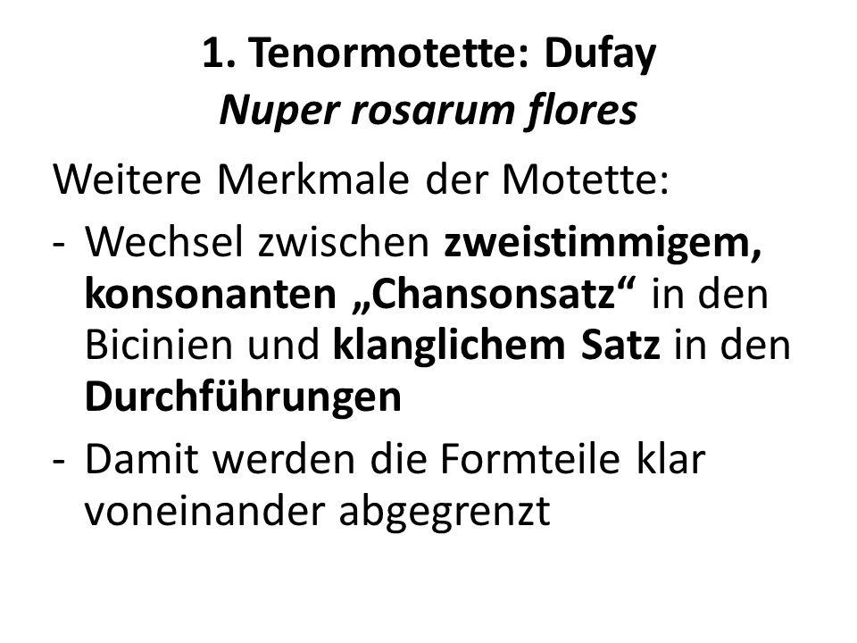 1. Tenormotette: Dufay Nuper rosarum flores