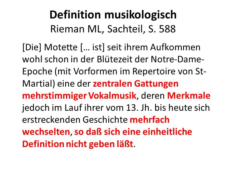 Definition musikologisch Rieman ML, Sachteil, S. 588