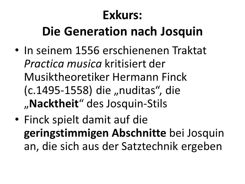 Exkurs: Die Generation nach Josquin