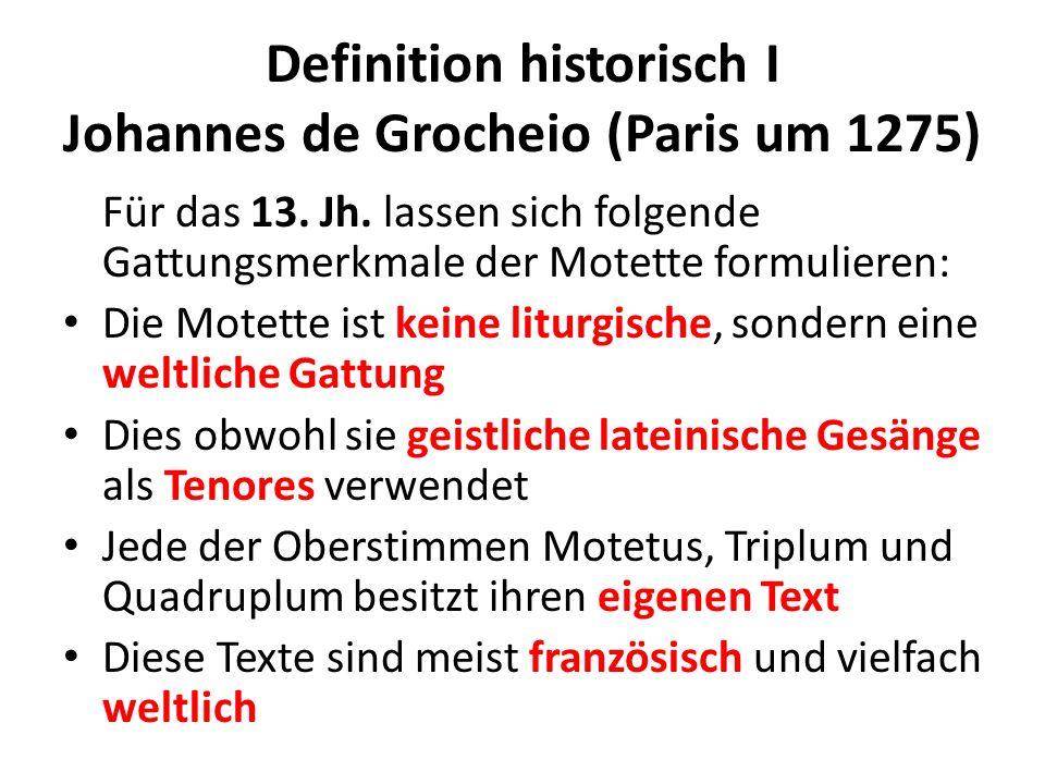 Definition historisch I Johannes de Grocheio (Paris um 1275)