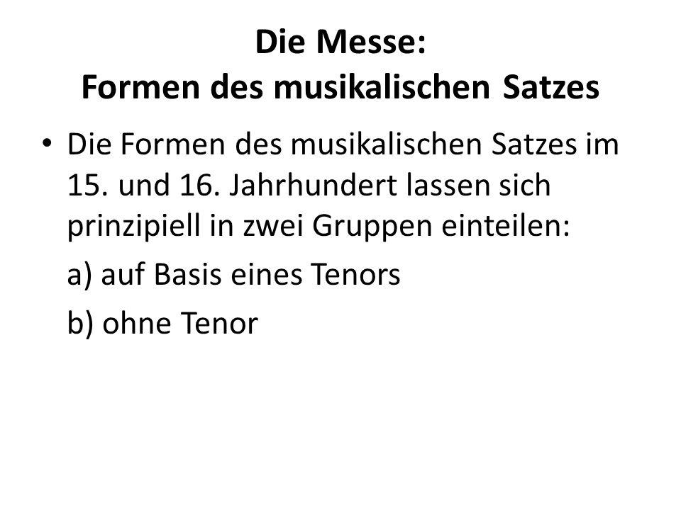 Die Messe: Formen des musikalischen Satzes