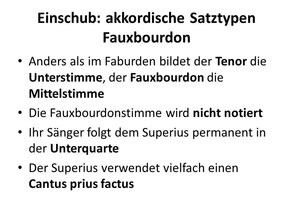 Einschub: akkordische Satztypen Fauxbourdon
