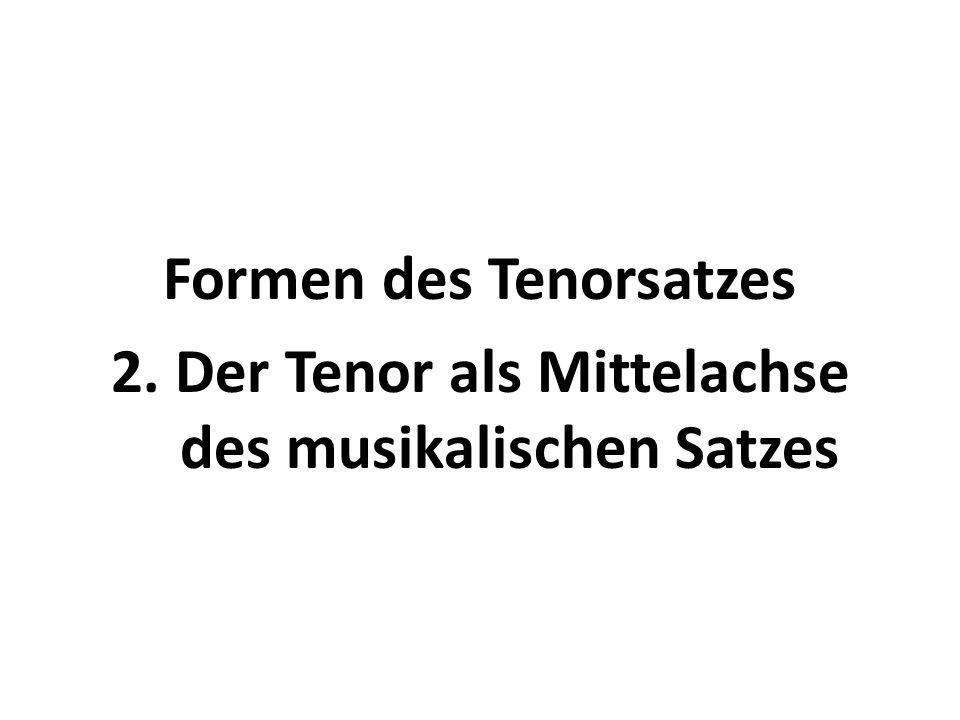 Formen des Tenorsatzes 2