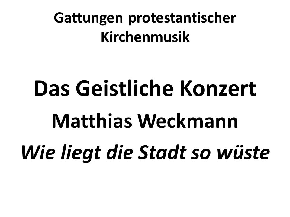 Gattungen protestantischer Kirchenmusik