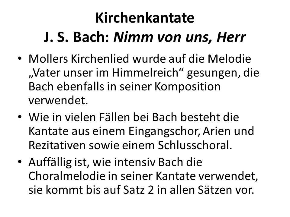 Kirchenkantate J. S. Bach: Nimm von uns, Herr