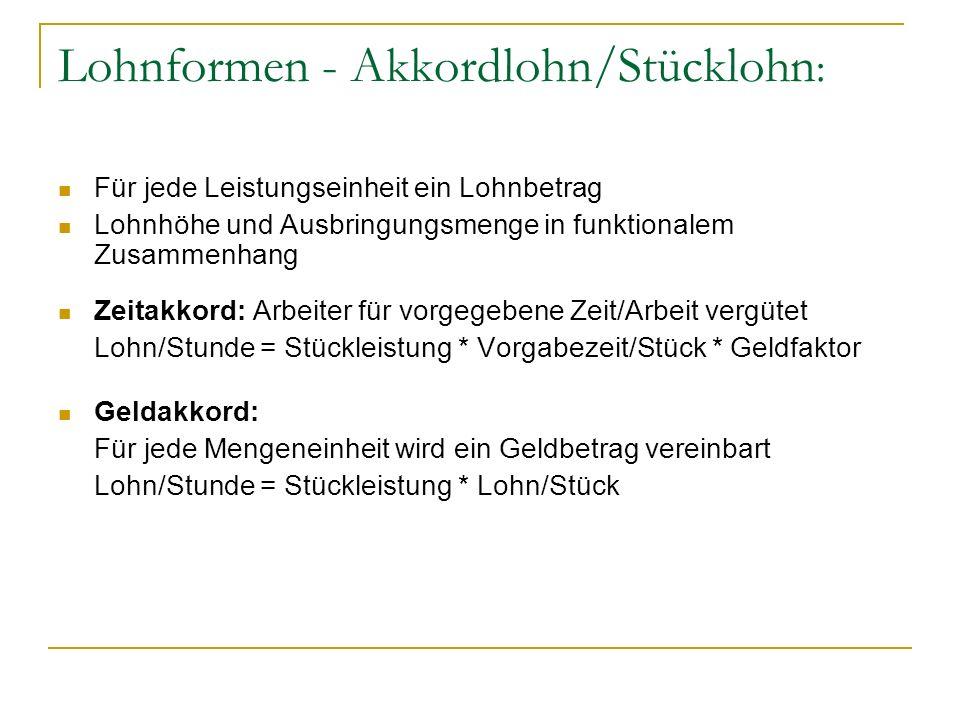 Lohnformen - Akkordlohn/Stücklohn: