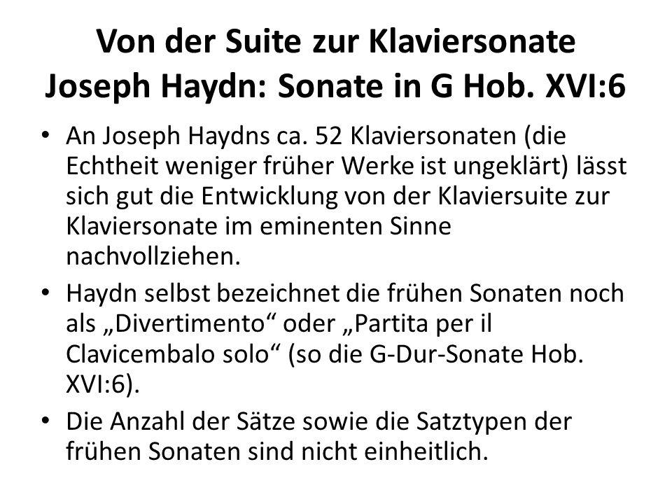 Von der Suite zur Klaviersonate Joseph Haydn: Sonate in G Hob. XVI:6