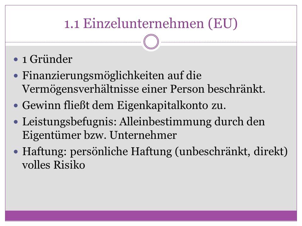 1.1 Einzelunternehmen (EU)