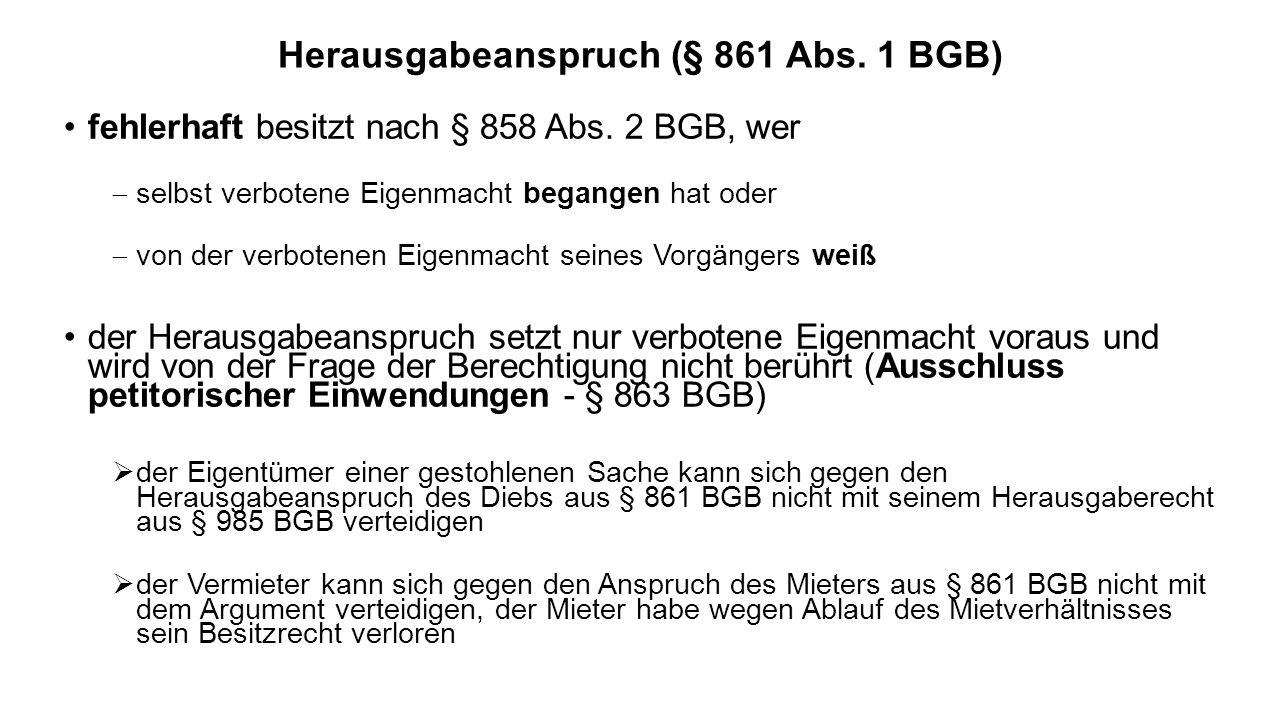 Herausgabeanspruch (§ 861 Abs. 1 BGB)