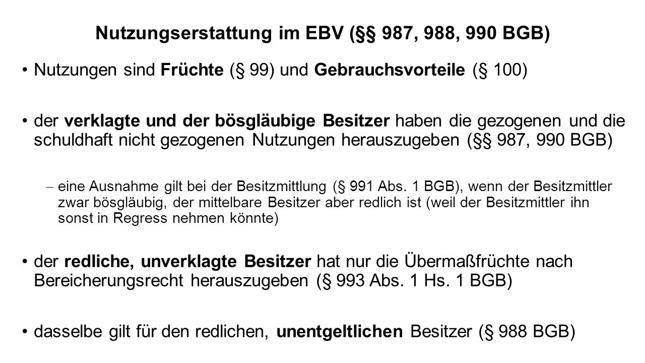 Nutzungserstattung im EBV (§§ 987, 988, 990 BGB)