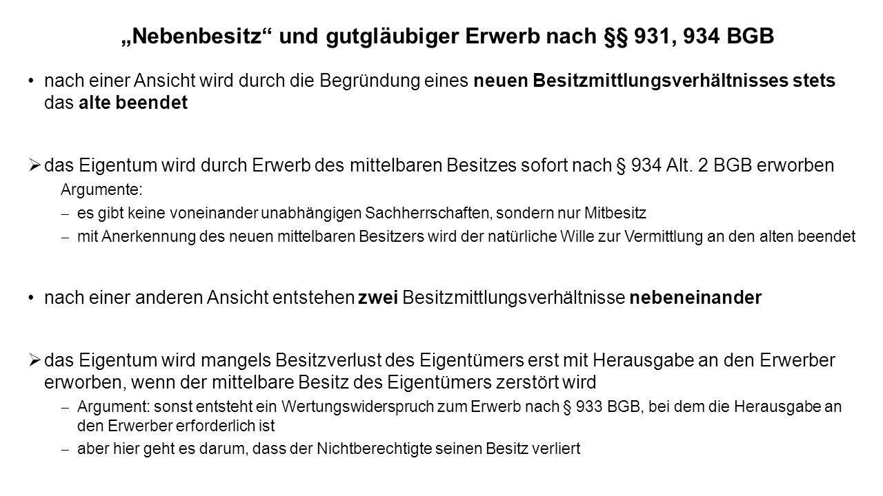 """""""Nebenbesitz und gutgläubiger Erwerb nach §§ 931, 934 BGB"""