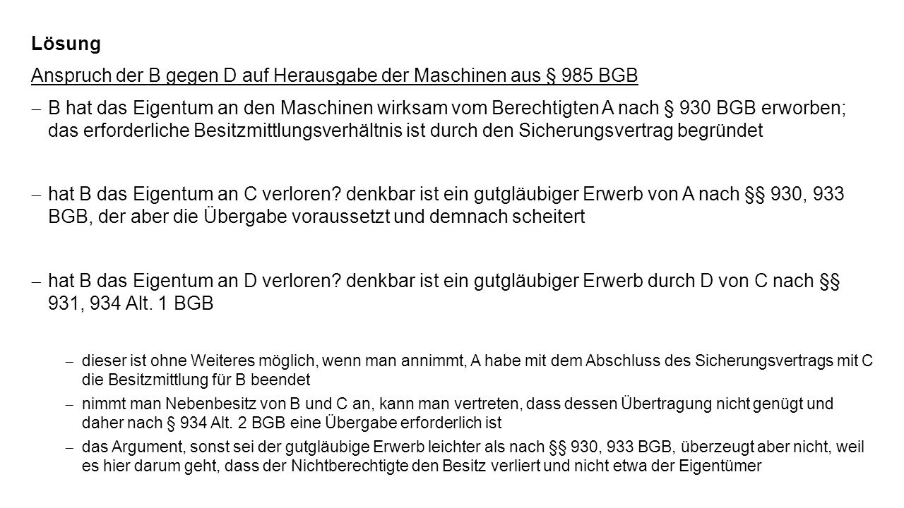 Anspruch der B gegen D auf Herausgabe der Maschinen aus § 985 BGB