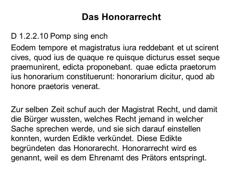Das Honorarrecht D 1.2.2.10 Pomp sing ench