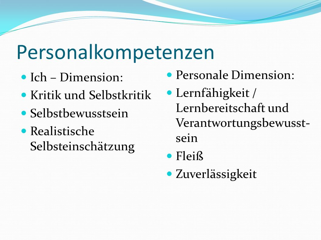 Personalkompetenzen Personale Dimension: Ich – Dimension: