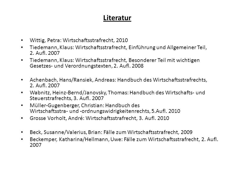 Literatur Wittig, Petra: Wirtschaftsstrafrecht, 2010