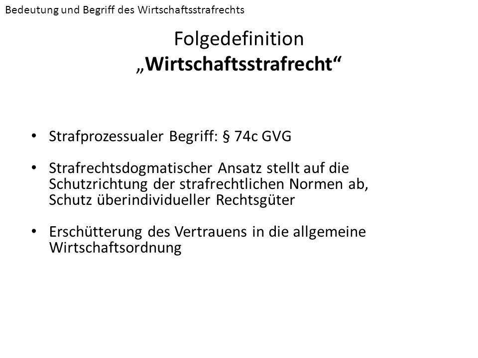 """Folgedefinition """"Wirtschaftsstrafrecht"""