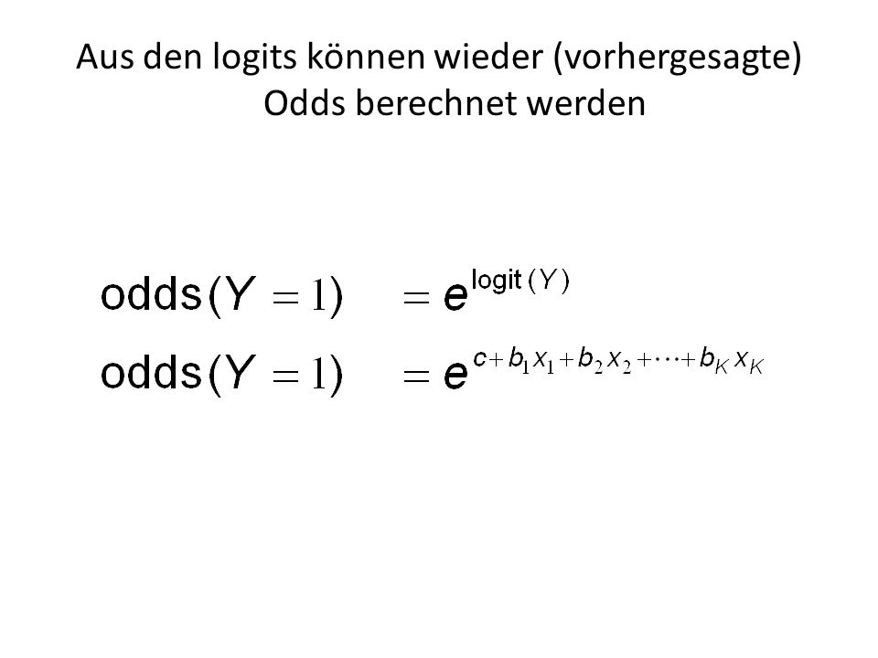 Aus den logits können wieder (vorhergesagte) Odds berechnet werden