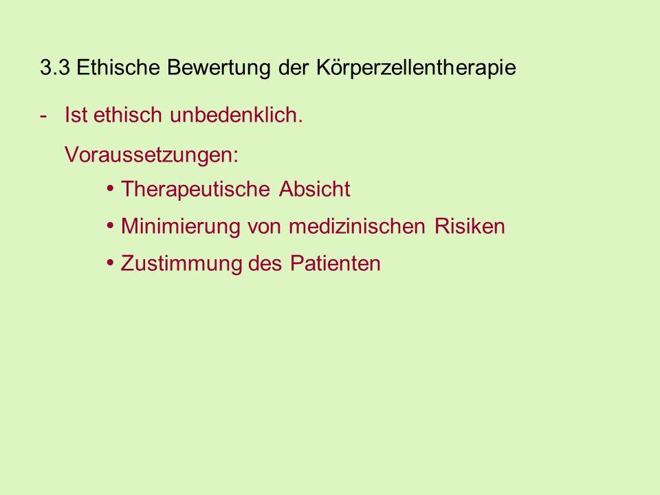 • Therapeutische Absicht • Minimierung von medizinischen Risiken
