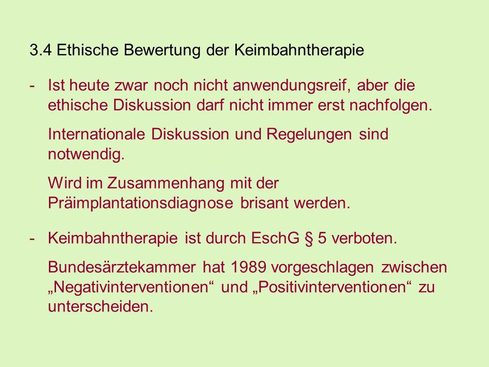 3.4 Ethische Bewertung der Keimbahntherapie