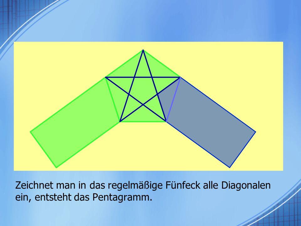 Zeichnet man in das regelmäßige Fünfeck alle Diagonalen ein, entsteht das Pentagramm.