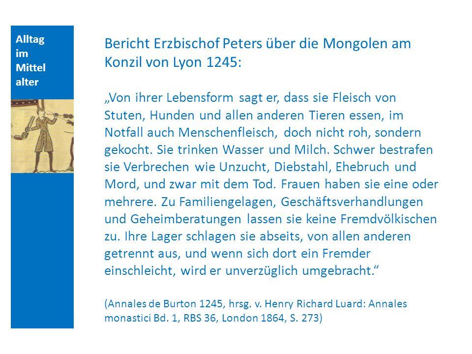 Bericht Erzbischof Peters über die Mongolen am Konzil von Lyon 1245: