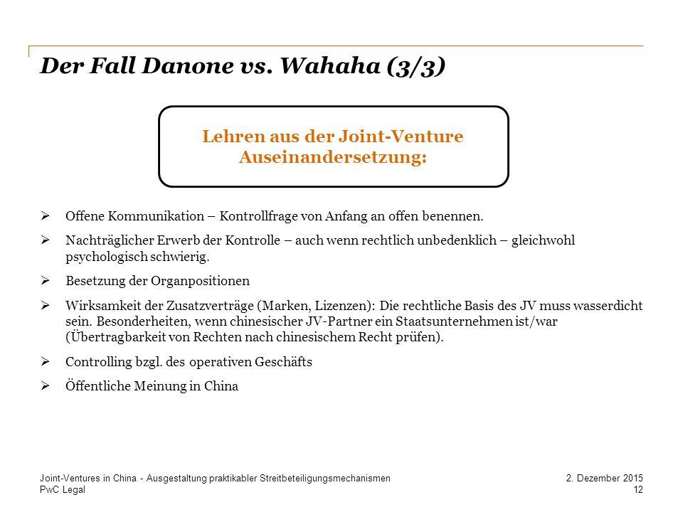 Der Fall Danone vs. Wahaha (3/3)