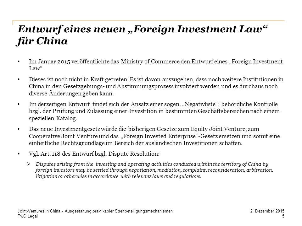"""Entwurf eines neuen """"Foreign Investment Law für China"""