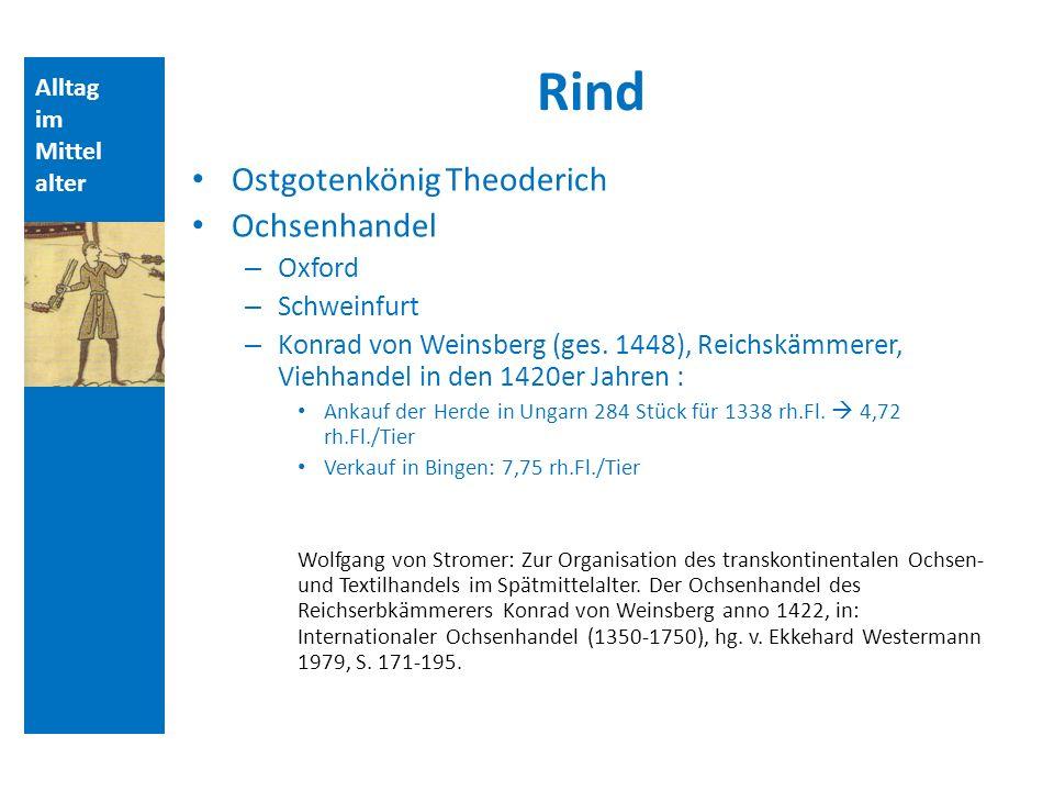 Rind Ostgotenkönig Theoderich Ochsenhandel Oxford Schweinfurt