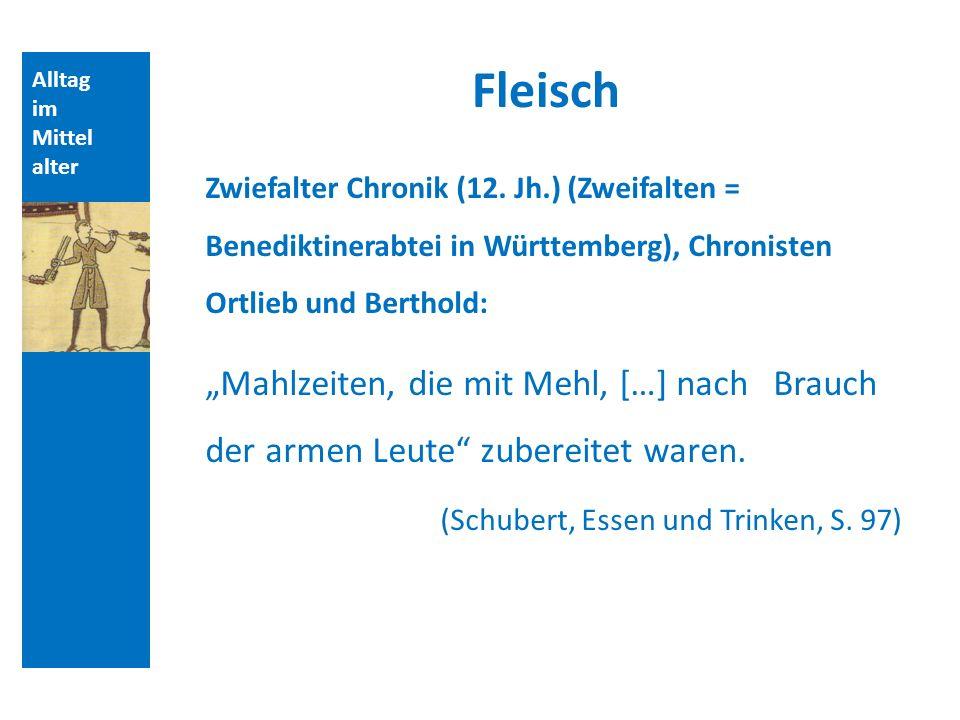 Quellen und Literatur Fleisch. Alltag. im. Mittelalter.