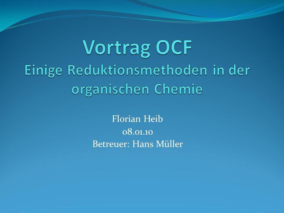 Vortrag OCF Einige Reduktionsmethoden in der organischen Chemie