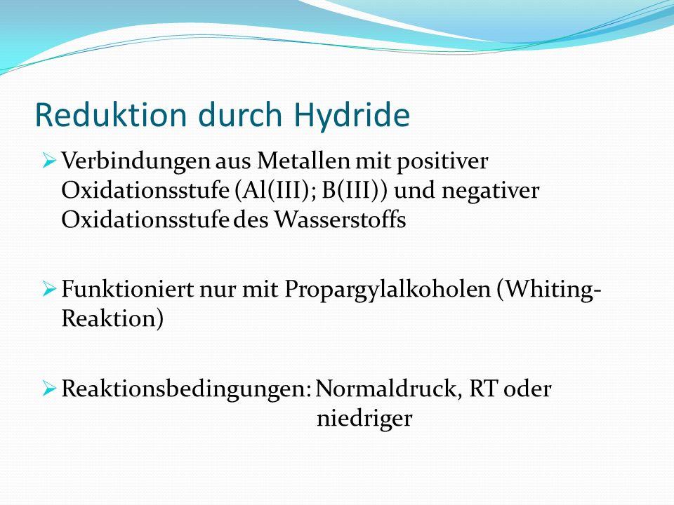 Reduktion durch Hydride