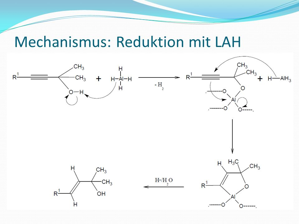 Mechanismus: Reduktion mit LAH