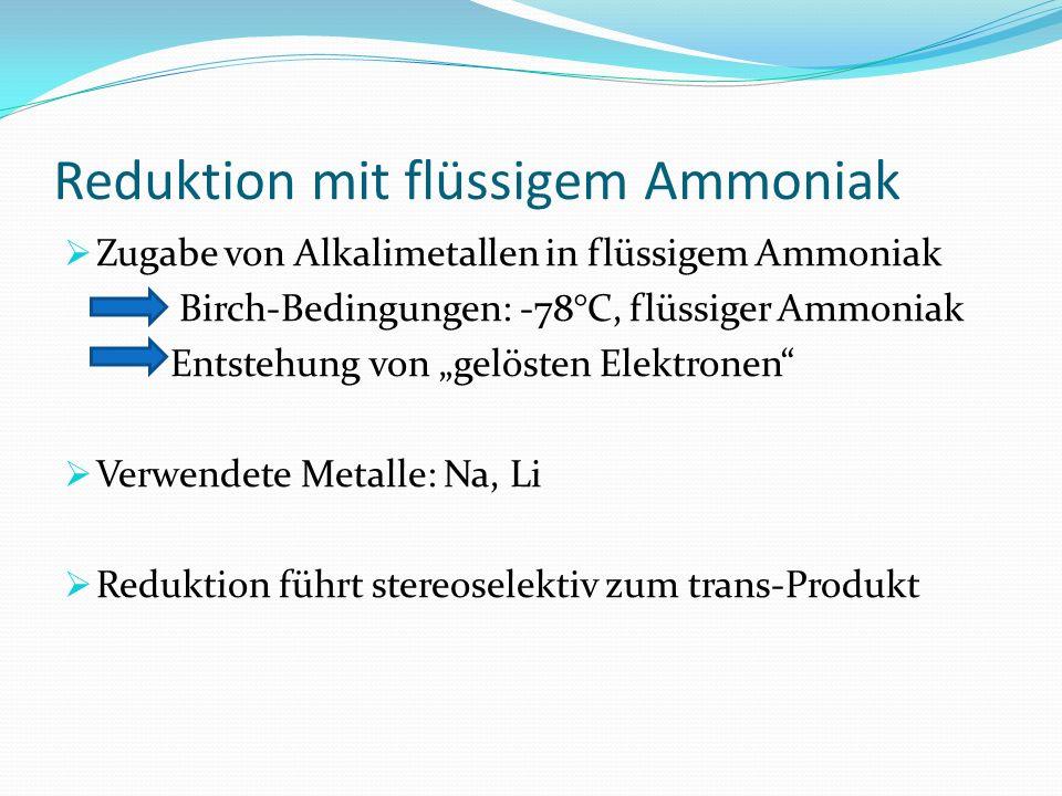 Reduktion mit flüssigem Ammoniak
