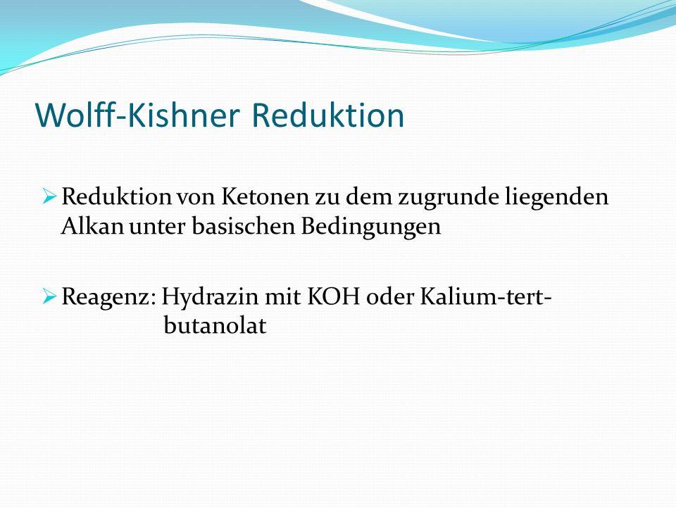 Wolff-Kishner Reduktion