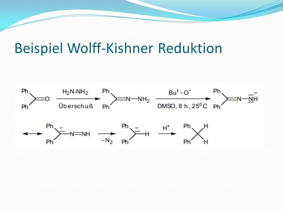 Beispiel Wolff-Kishner Reduktion