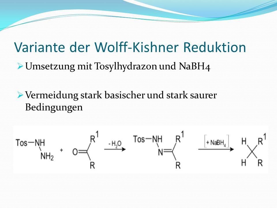 Variante der Wolff-Kishner Reduktion