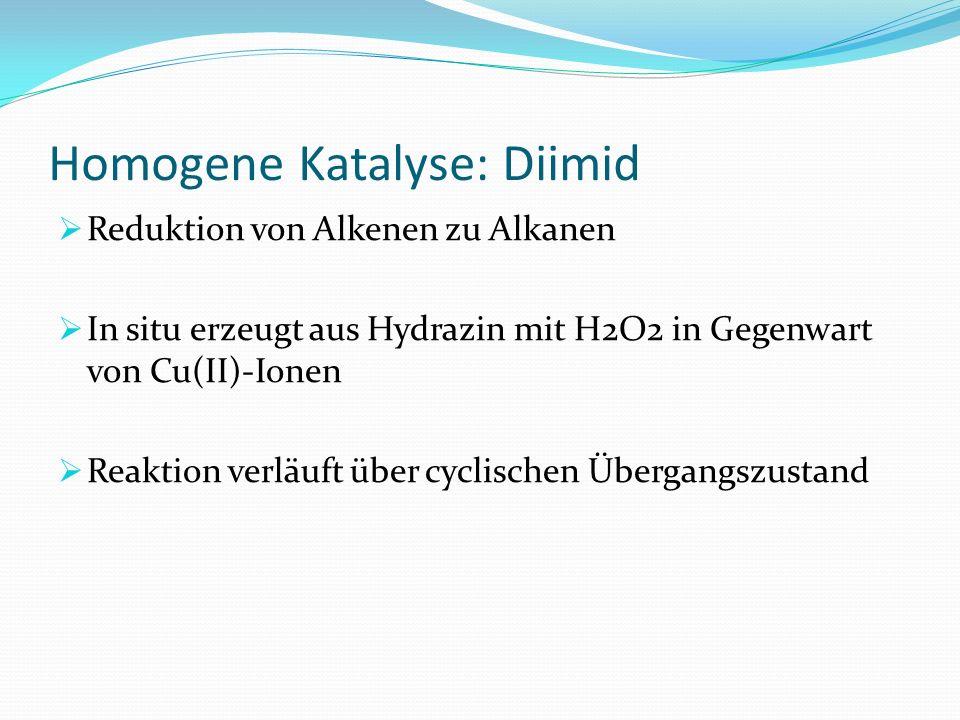 Homogene Katalyse: Diimid