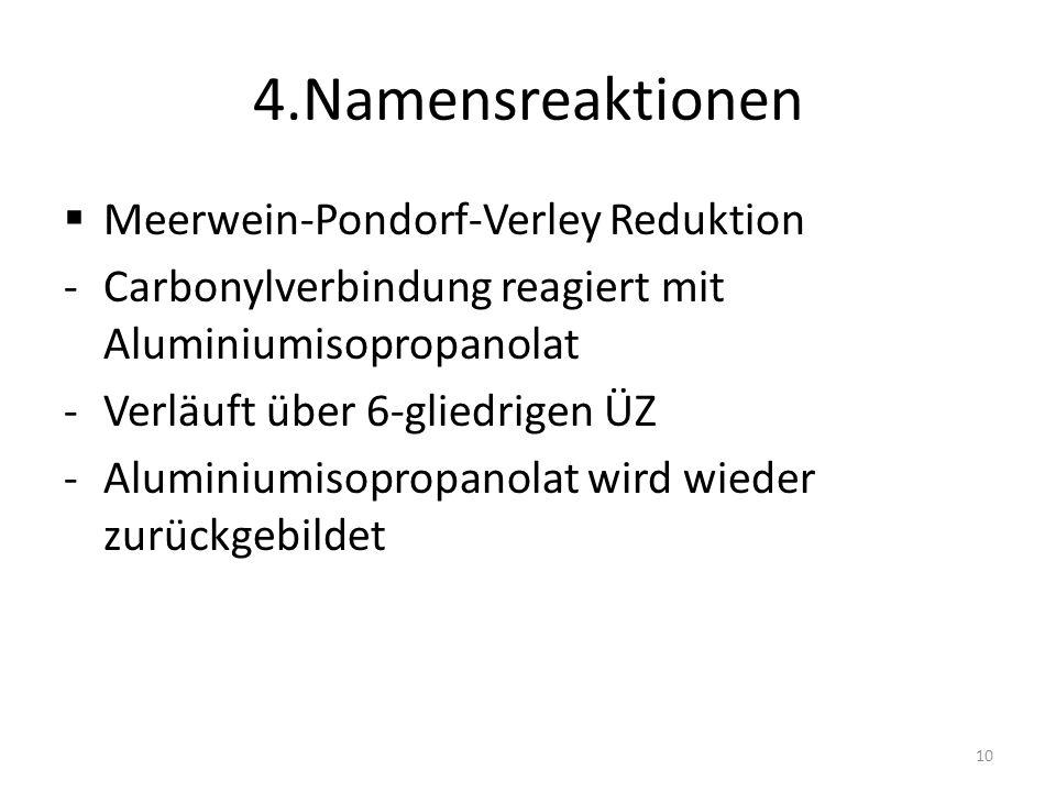 4.Namensreaktionen Meerwein-Pondorf-Verley Reduktion