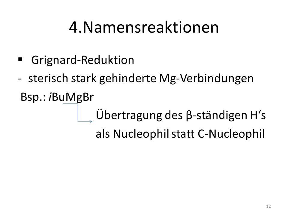4.Namensreaktionen Grignard-Reduktion