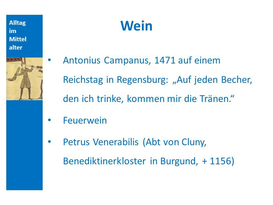 Quellen und Literatur Wein. Alltag. im. Mittelalter.