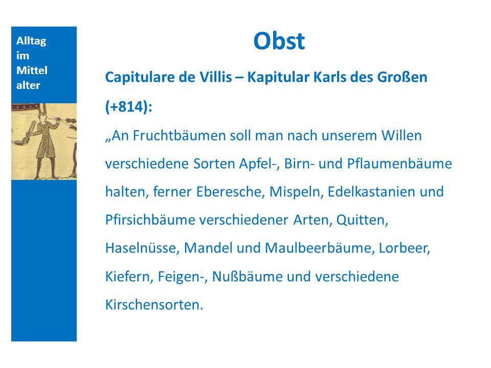 Obst Capitulare de Villis – Kapitular Karls des Großen (+814):