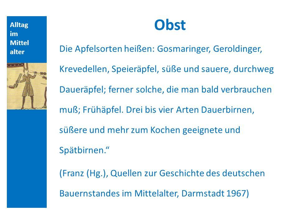 Quellen und Literatur Obst. Alltag. im. Mittelalter.