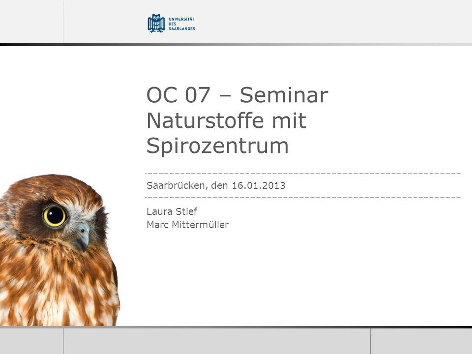 OC 07 – Seminar Naturstoffe mit Spirozentrum