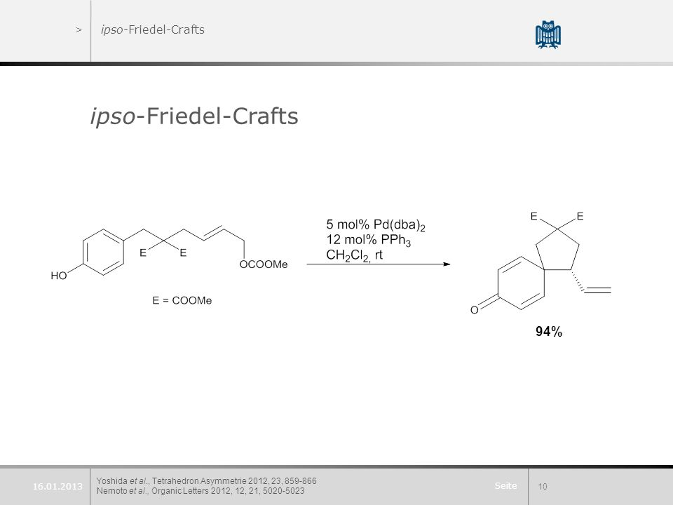 ipso-Friedel-Crafts 94% ipso-Friedel-Crafts