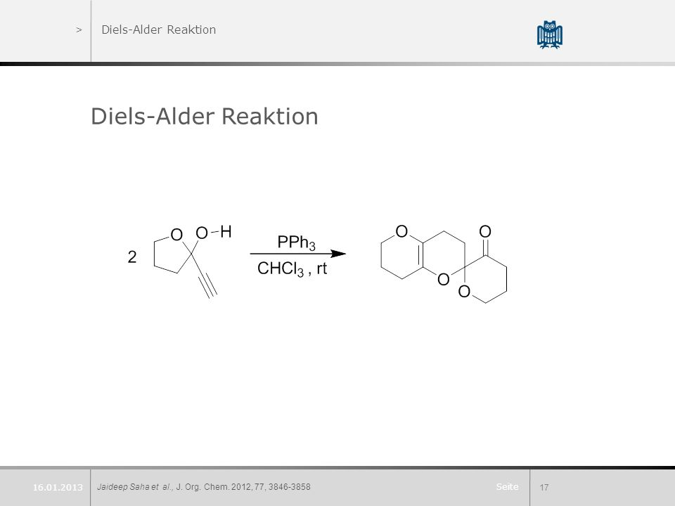 Diels-Alder Reaktion Diels-Alder Reaktion 16.01.2013