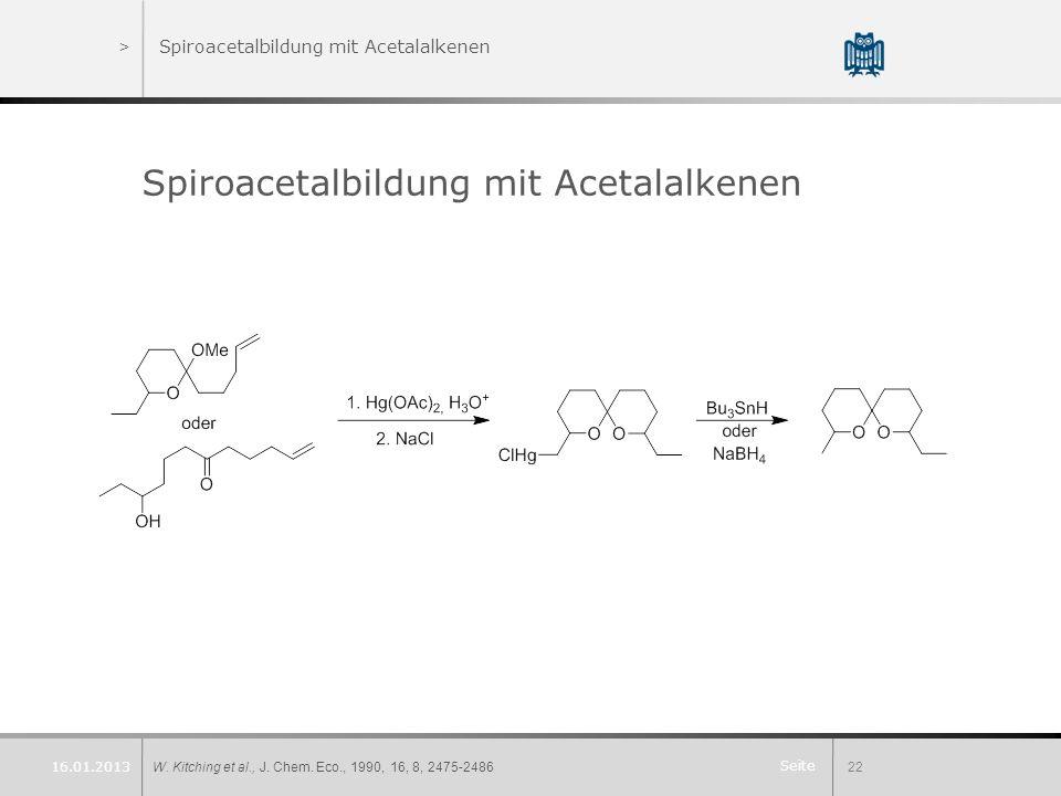 Spiroacetalbildung mit Acetalalkenen