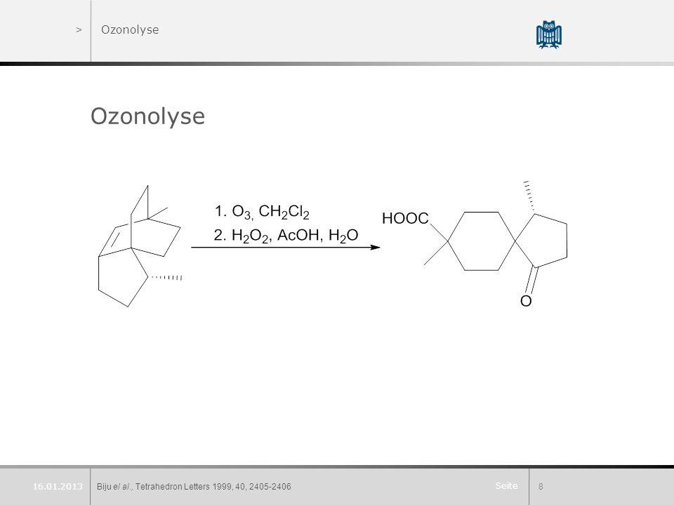Ozonolyse Ozonolyse 16.01.2013 Biju el al., Tetrahedron Letters 1999, 40, 2405-2406