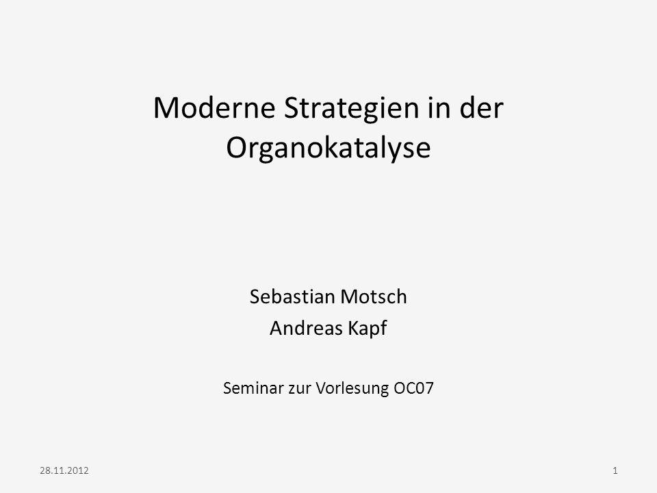 Moderne Strategien in der Organokatalyse