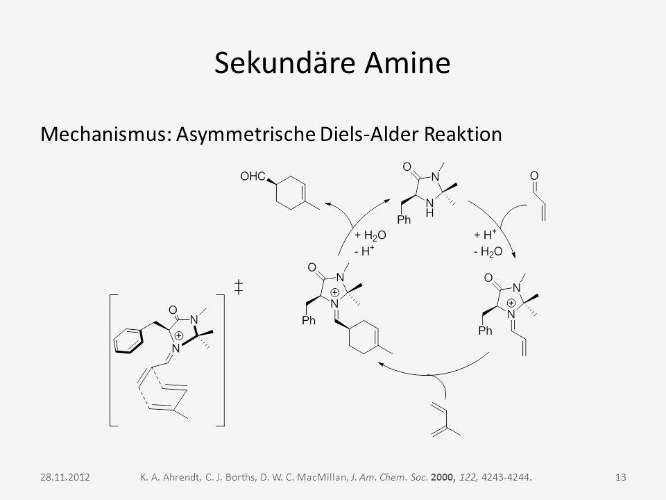Sekundäre Amine Mechanismus: Asymmetrische Diels-Alder Reaktion