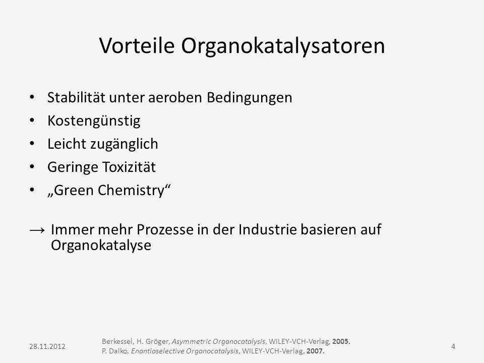 Vorteile Organokatalysatoren